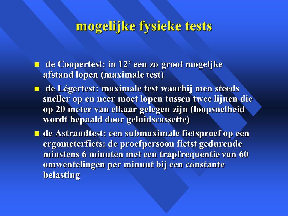 mogelijke fysieke tests