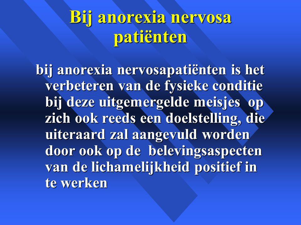 Bij anorexia nervosa patiënten