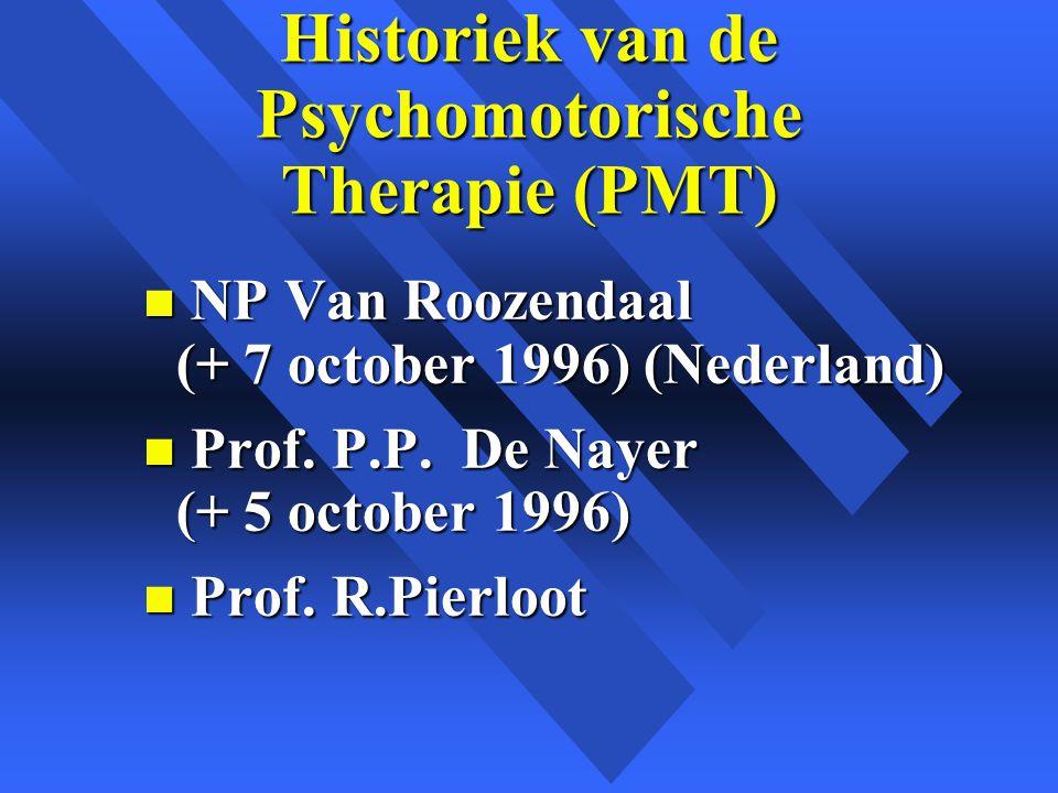 Historiek van de Psychomotorische Therapie (PMT)