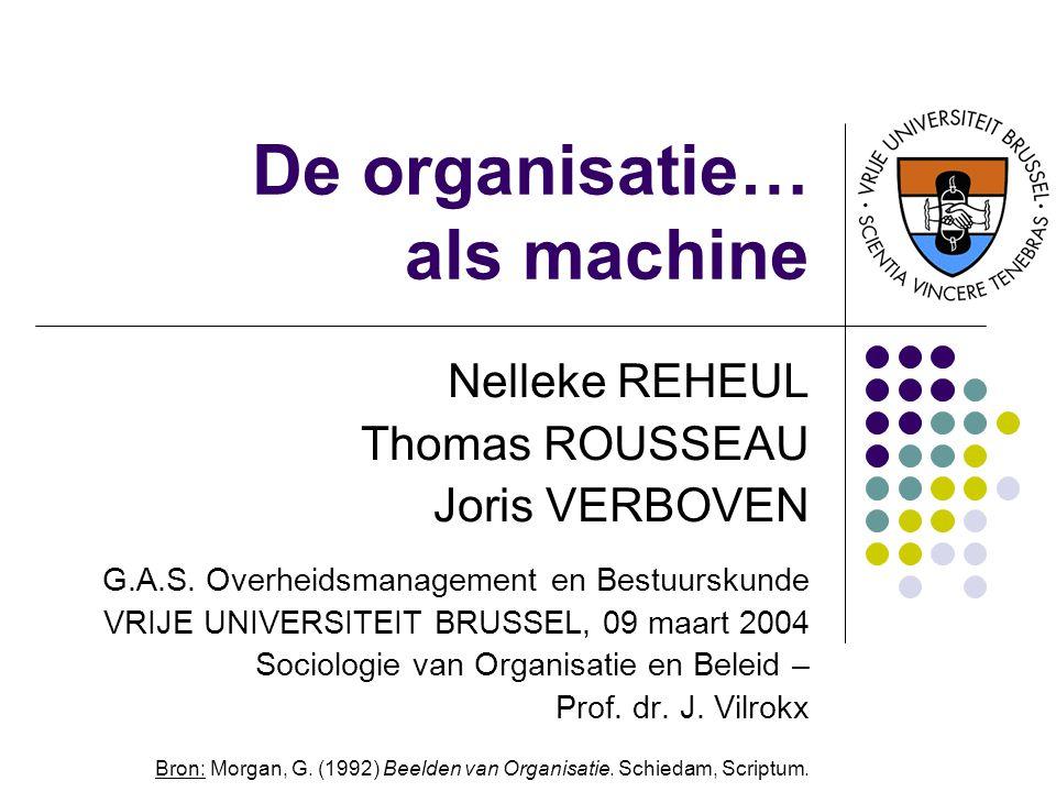 De organisatie… als machine
