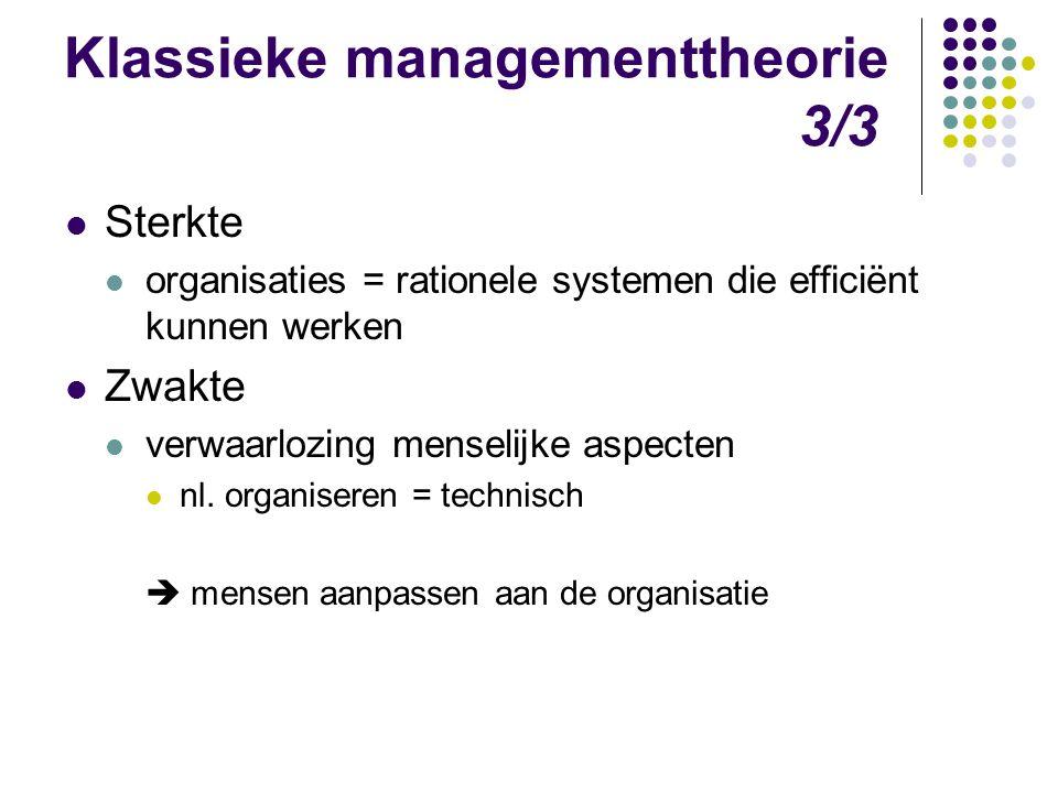 Klassieke managementtheorie 3/3