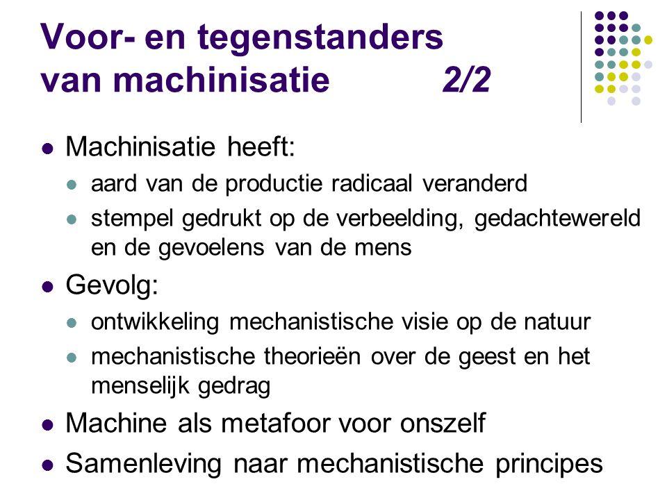 Voor- en tegenstanders van machinisatie 2/2