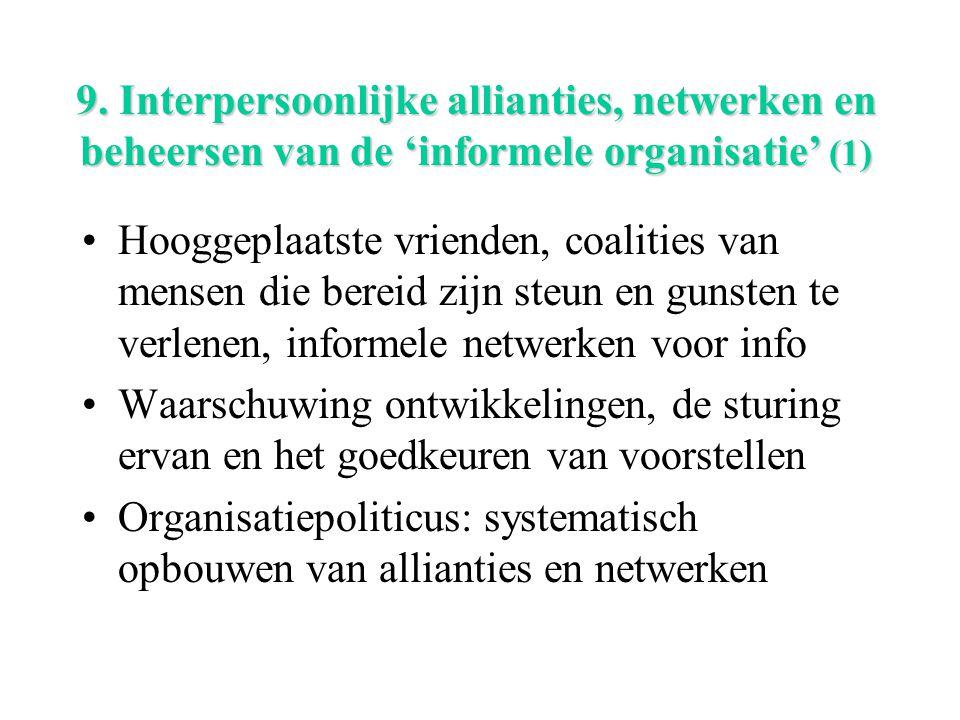 9. Interpersoonlijke allianties, netwerken en beheersen van de 'informele organisatie' (1)