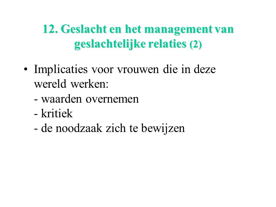 12. Geslacht en het management van geslachtelijke relaties (2)