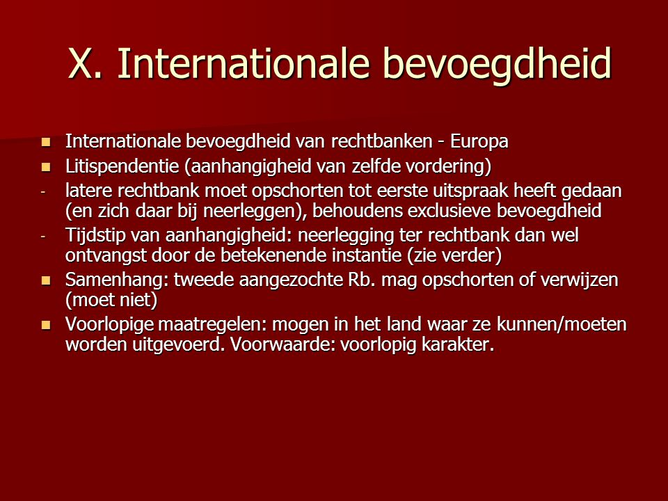 X. Internationale bevoegdheid