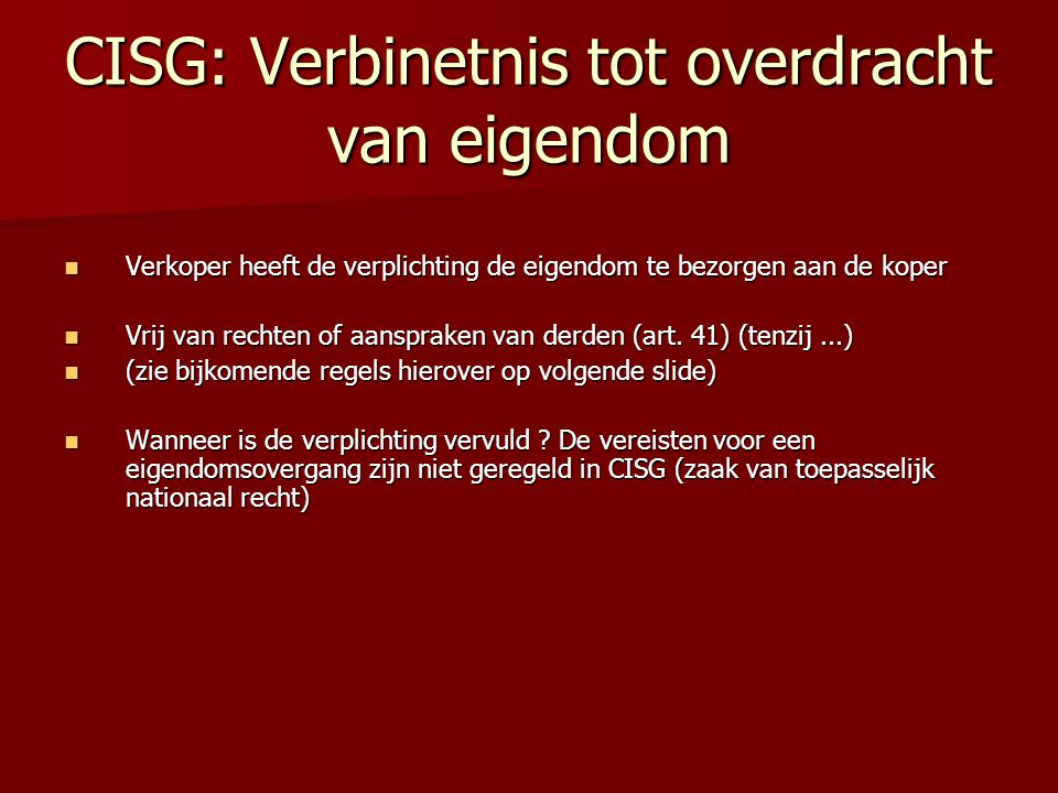CISG: Verbinetnis tot overdracht van eigendom