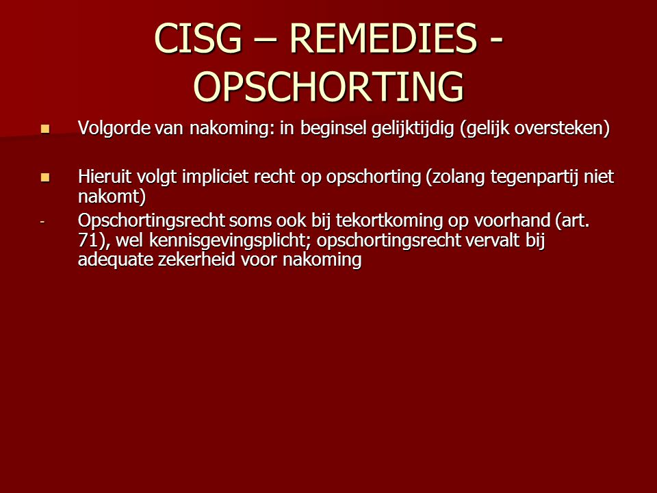 CISG – REMEDIES - OPSCHORTING