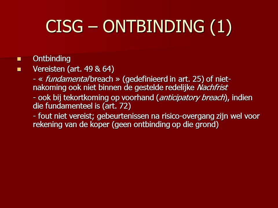 CISG – ONTBINDING (1) Ontbinding Vereisten (art. 49 & 64)