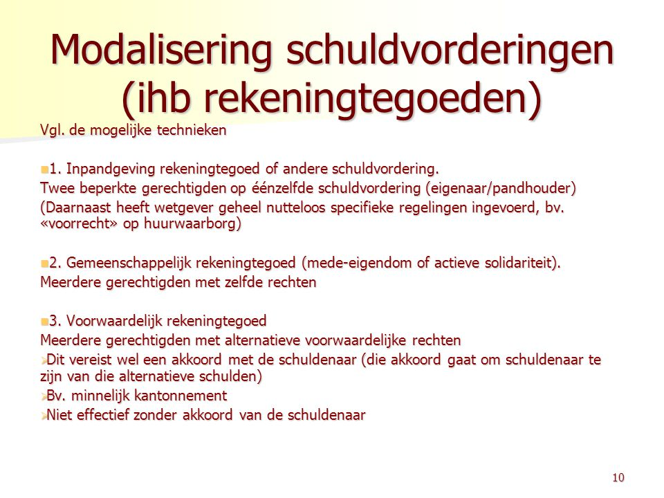 Modalisering schuldvorderingen (ihb rekeningtegoeden)