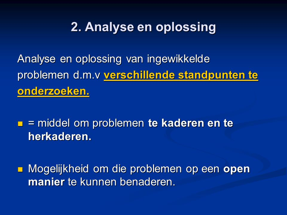 2. Analyse en oplossing Analyse en oplossing van ingewikkelde