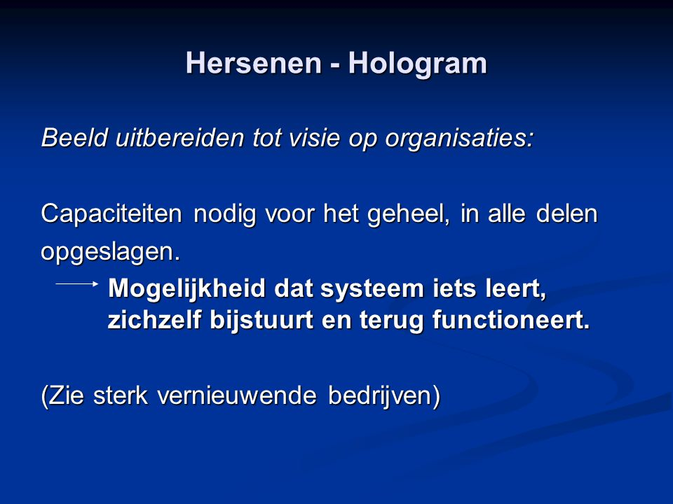 Hersenen - Hologram Beeld uitbereiden tot visie op organisaties: