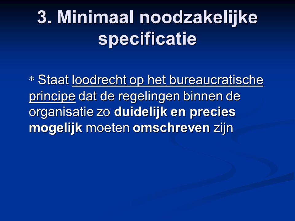 3. Minimaal noodzakelijke specificatie