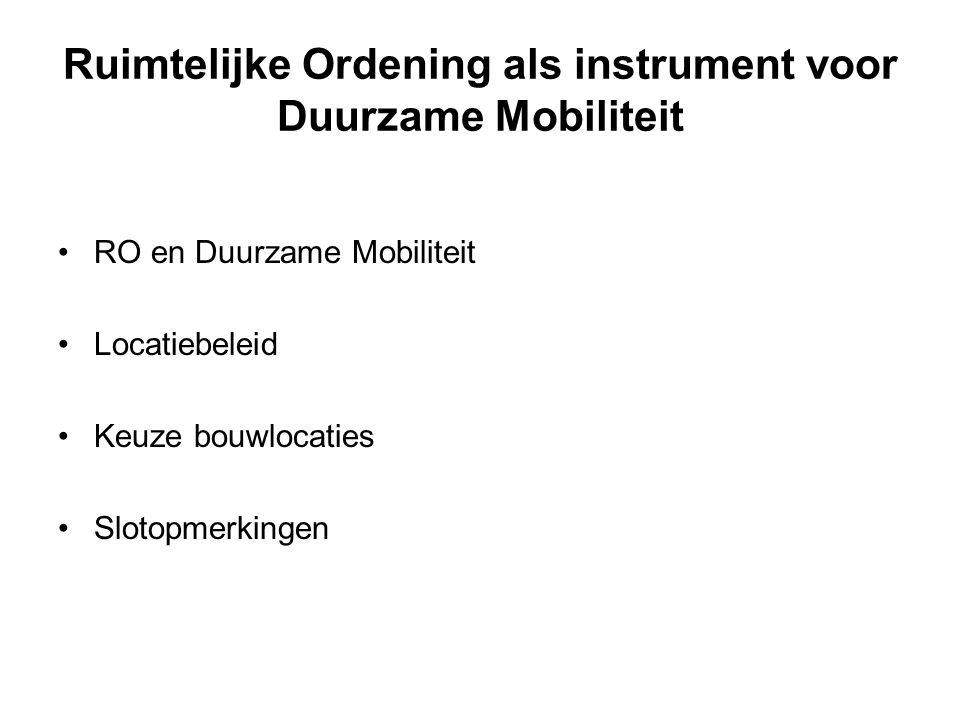 Ruimtelijke Ordening als instrument voor Duurzame Mobiliteit