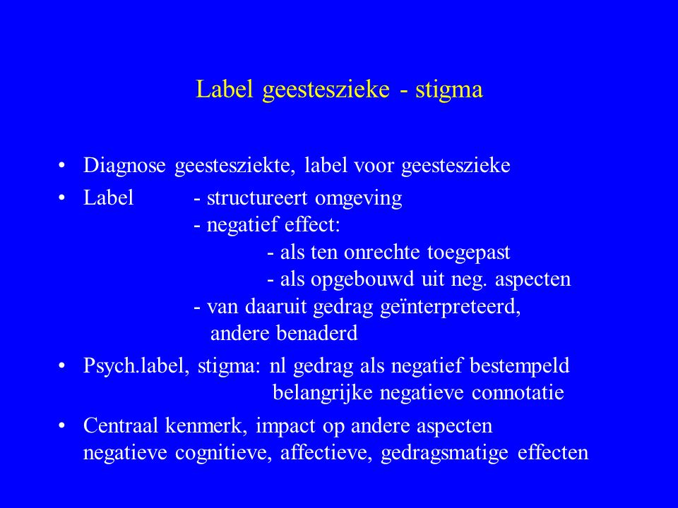 Label geesteszieke - stigma