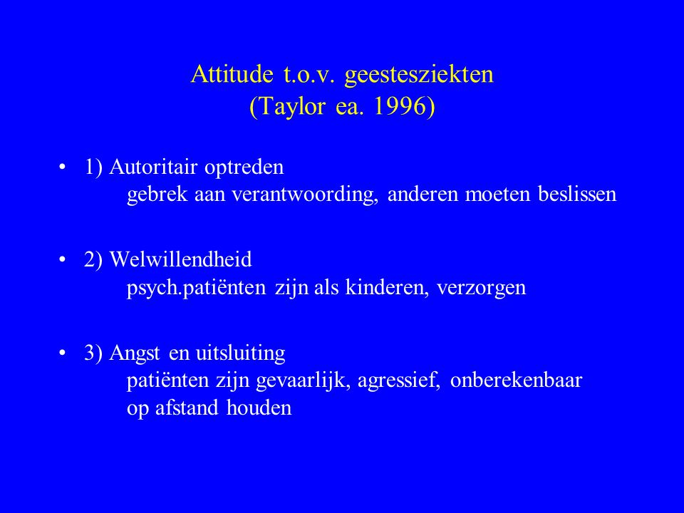 Attitude t.o.v. geestesziekten (Taylor ea. 1996)