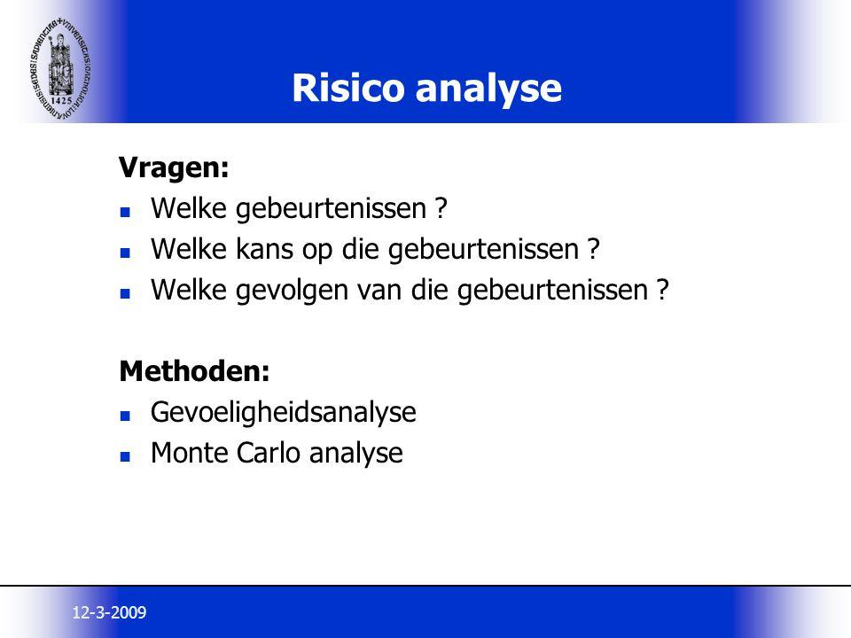Risico analyse Vragen: Welke gebeurtenissen