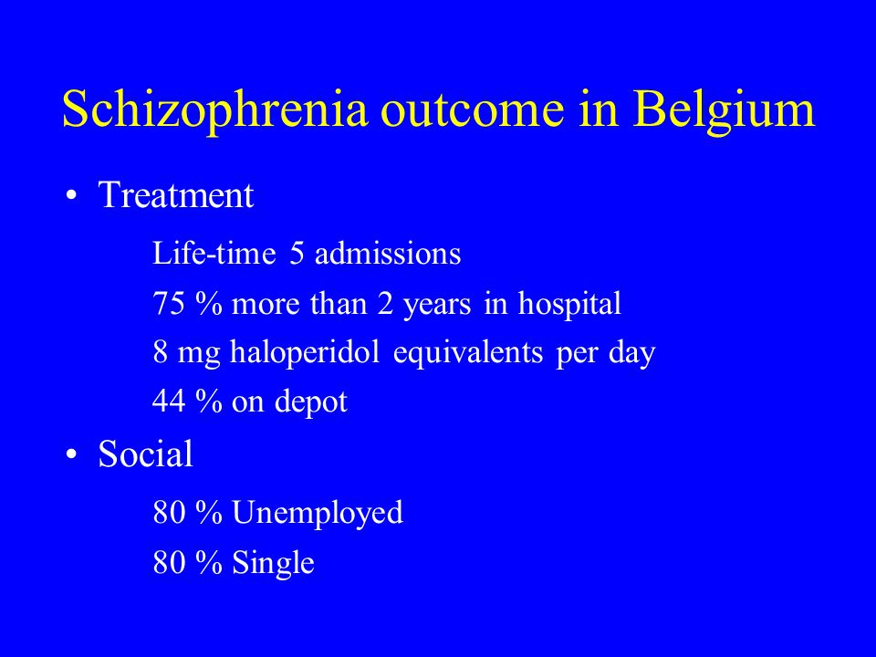 Schizophrenia outcome in Belgium