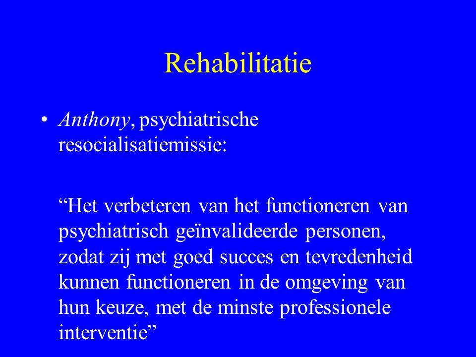 Rehabilitatie Anthony, psychiatrische resocialisatiemissie: