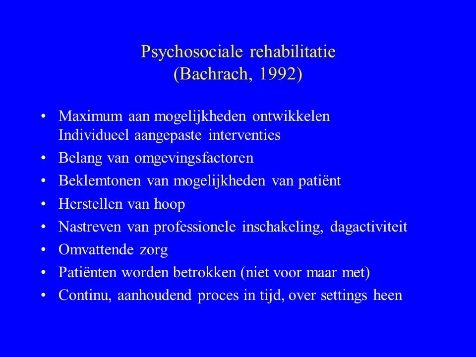 Psychosociale rehabilitatie (Bachrach, 1992)