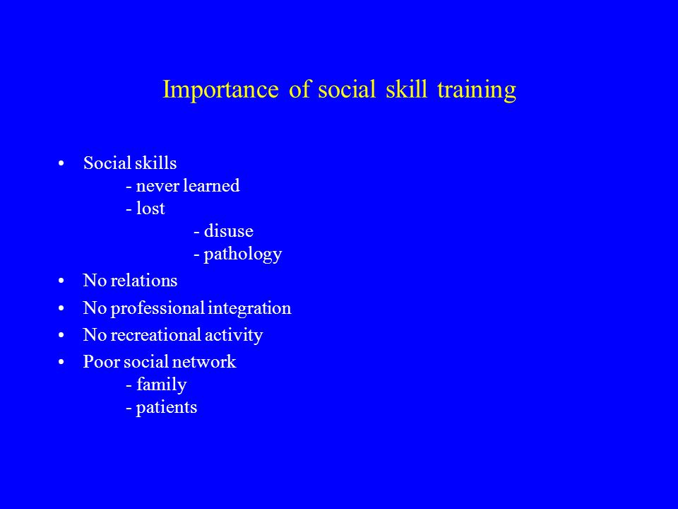 Importance of social skill training