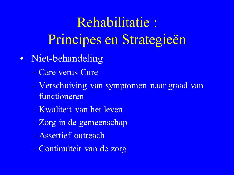 Rehabilitatie : Principes en Strategieën