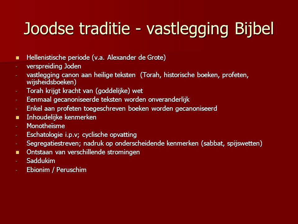 Joodse traditie - vastlegging Bijbel
