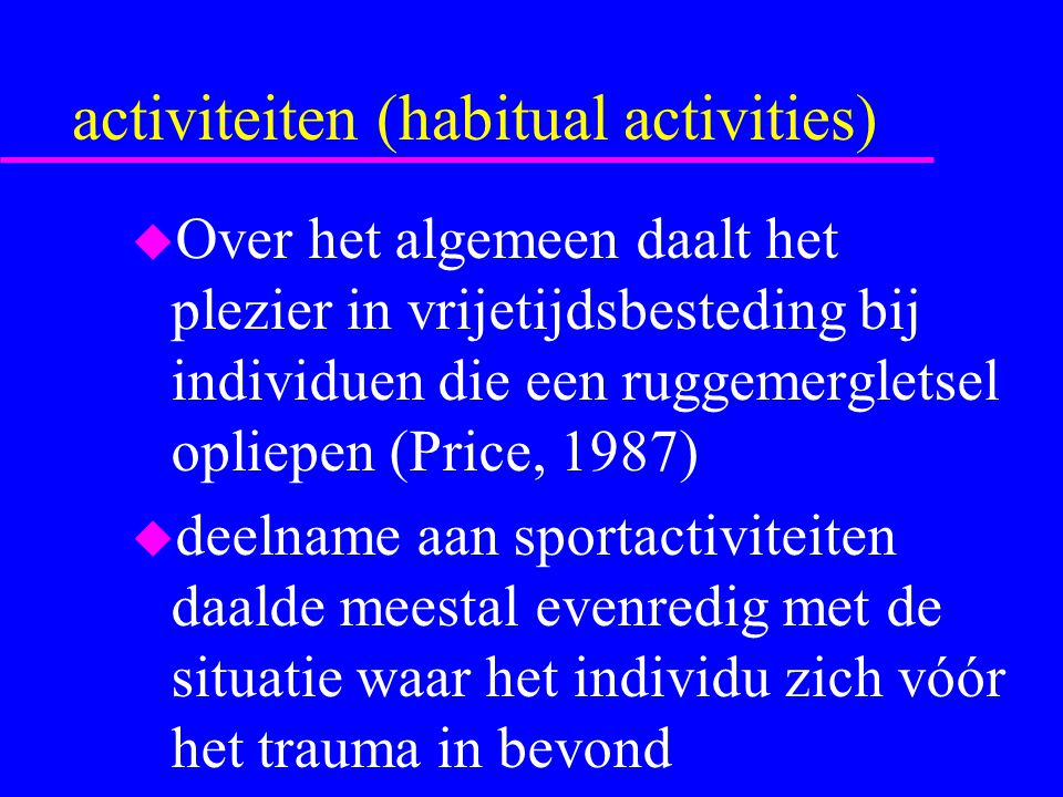 activiteiten (habitual activities)