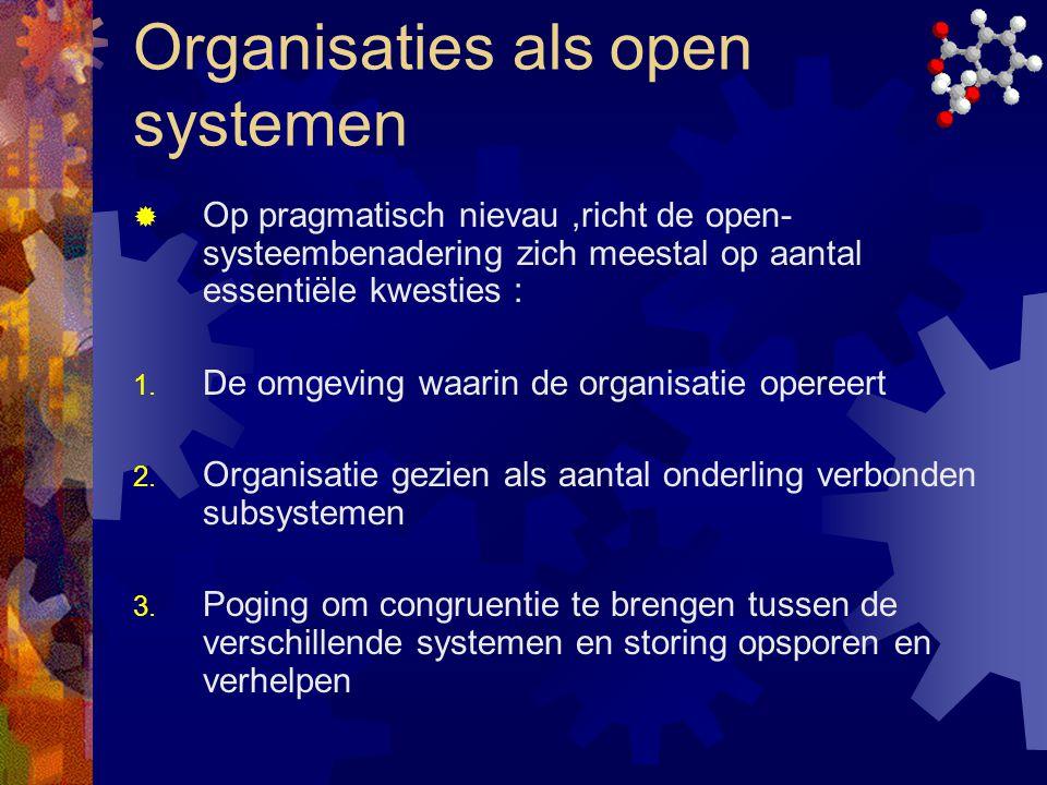 Organisaties als open systemen