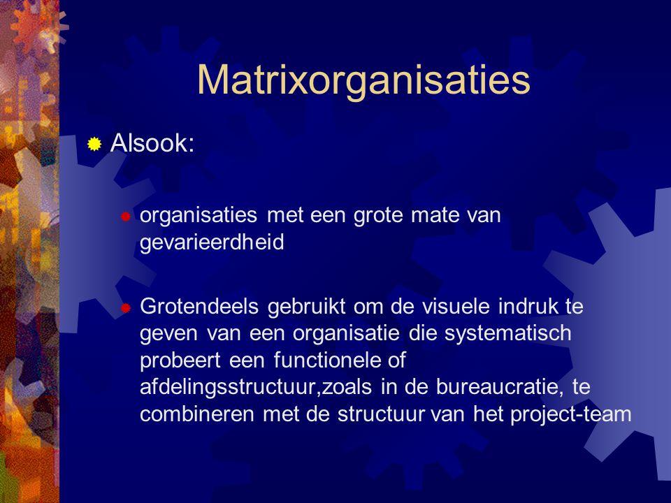 Matrixorganisaties Alsook:
