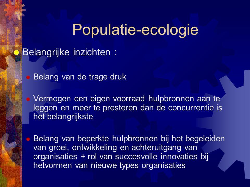 Populatie-ecologie Belangrijke inzichten : Belang van de trage druk