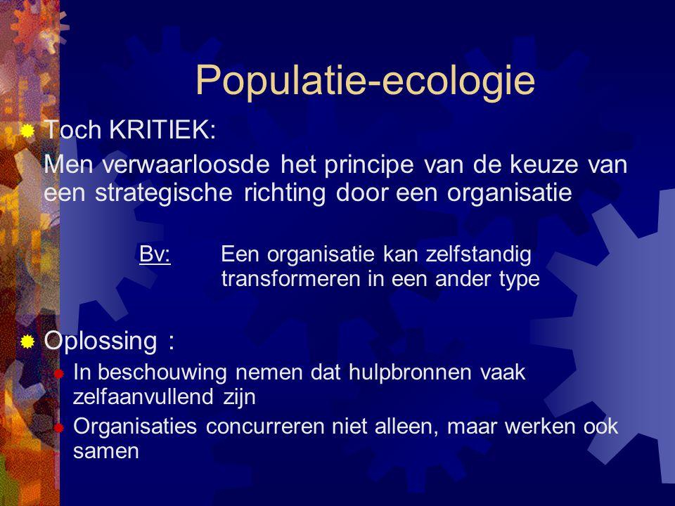Populatie-ecologie Toch KRITIEK: