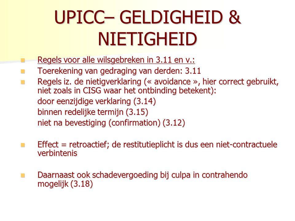 UPICC– GELDIGHEID & NIETIGHEID