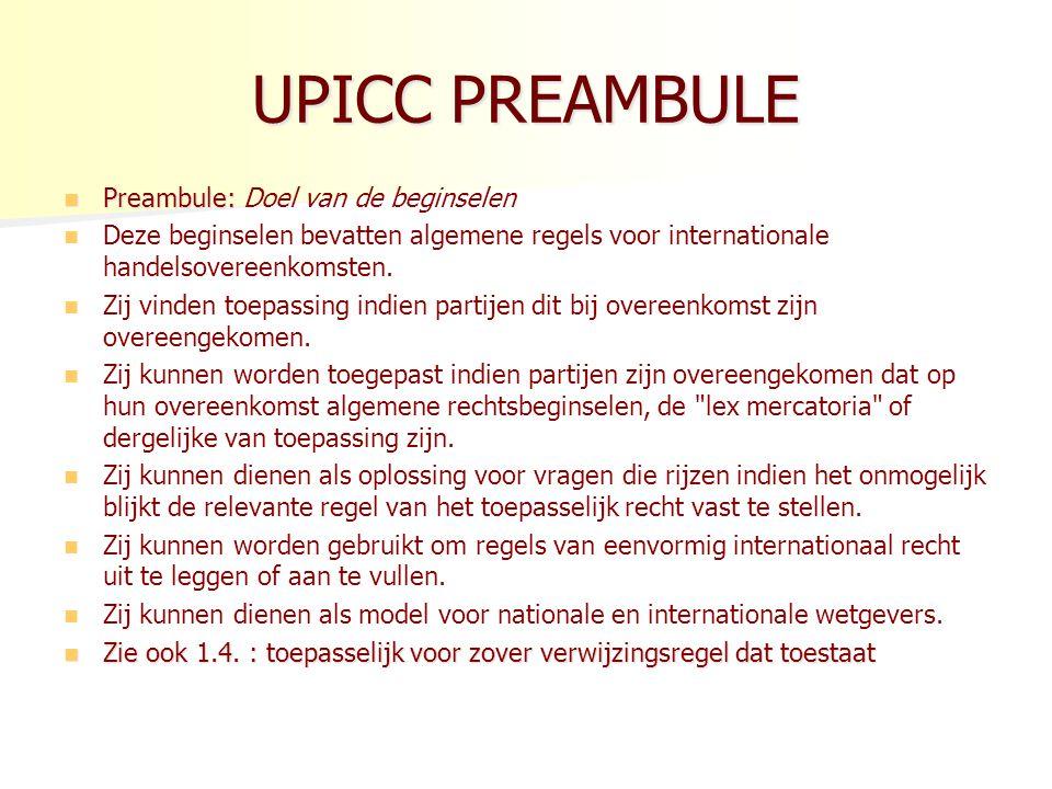 UPICC PREAMBULE Preambule: Doel van de beginselen