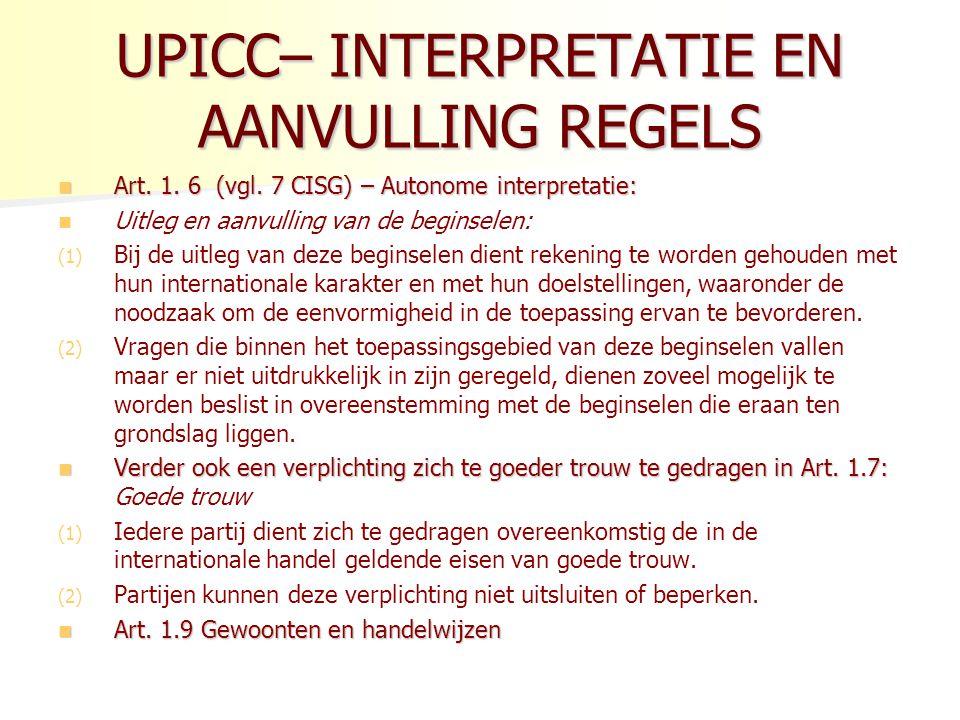 UPICC– INTERPRETATIE EN AANVULLING REGELS