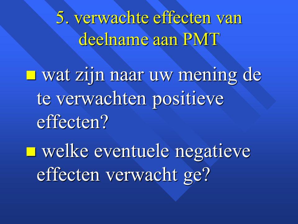 5. verwachte effecten van deelname aan PMT