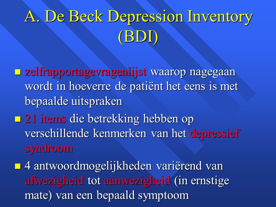 A. De Beck Depression Inventory (BDI)