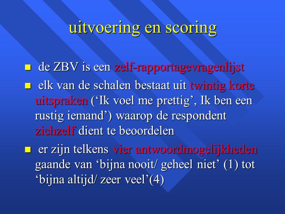 uitvoering en scoring de ZBV is een zelf-rapportagevragenlijst