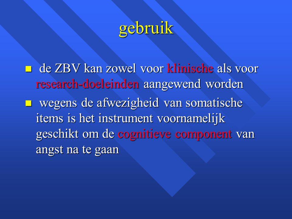 gebruik de ZBV kan zowel voor klinische als voor research-doeleinden aangewend worden.