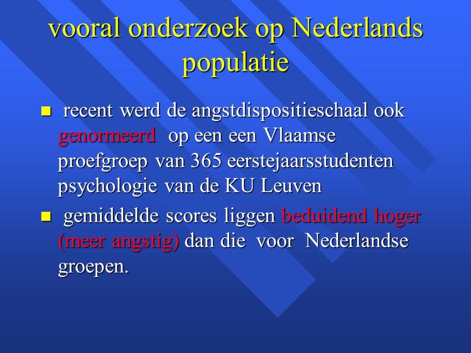 vooral onderzoek op Nederlands populatie