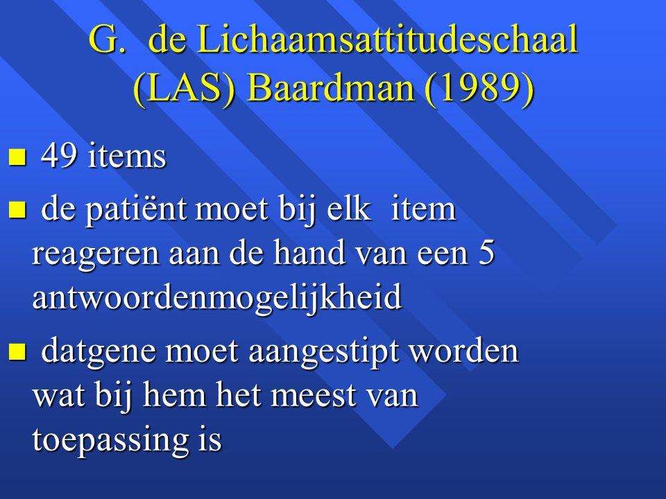 G. de Lichaamsattitudeschaal (LAS) Baardman (1989)