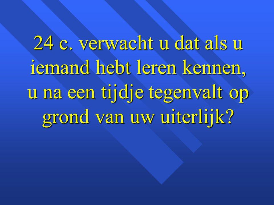 24 c.