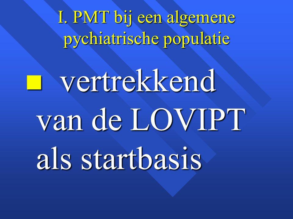 I. PMT bij een algemene pychiatrische populatie