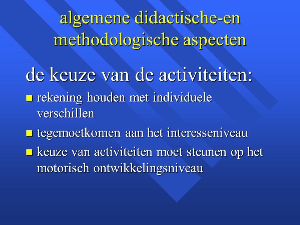 algemene didactische-en methodologische aspecten