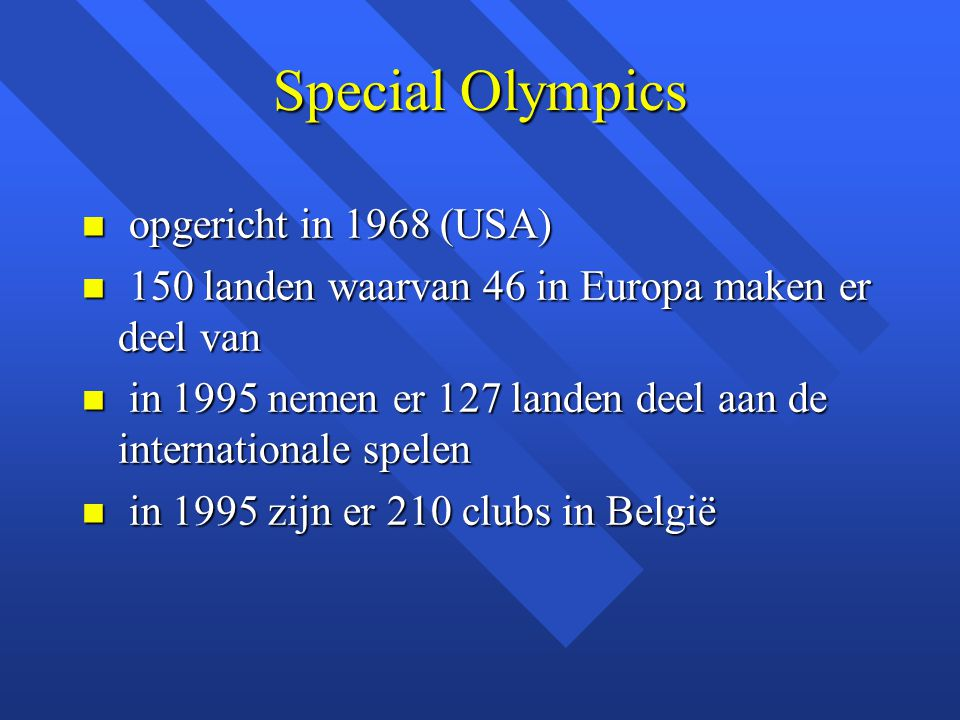 Special Olympics opgericht in 1968 (USA)