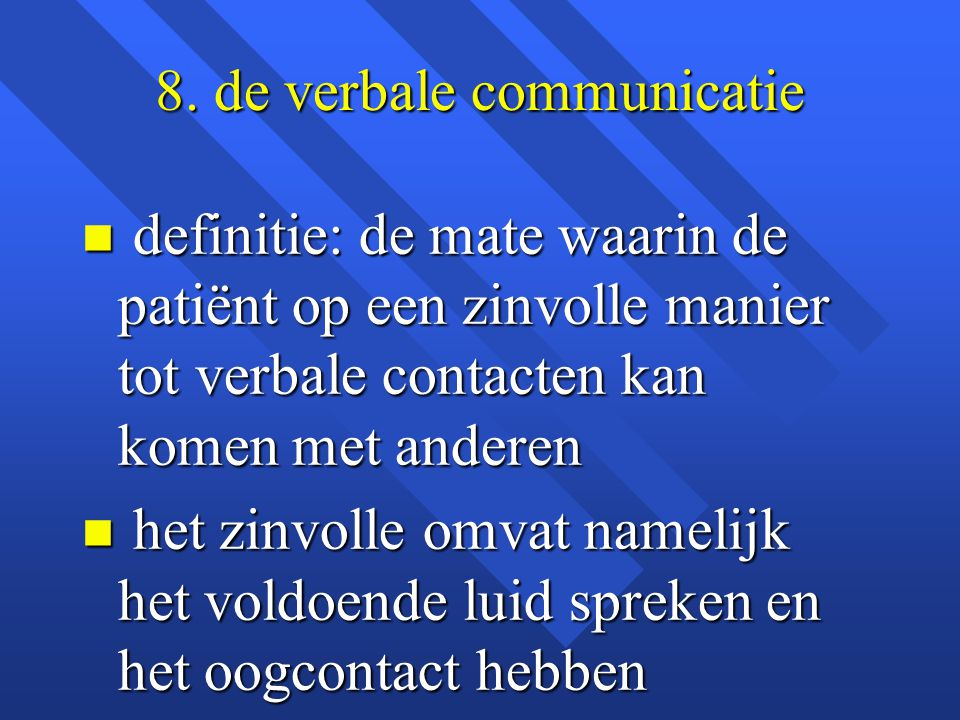 8. de verbale communicatie