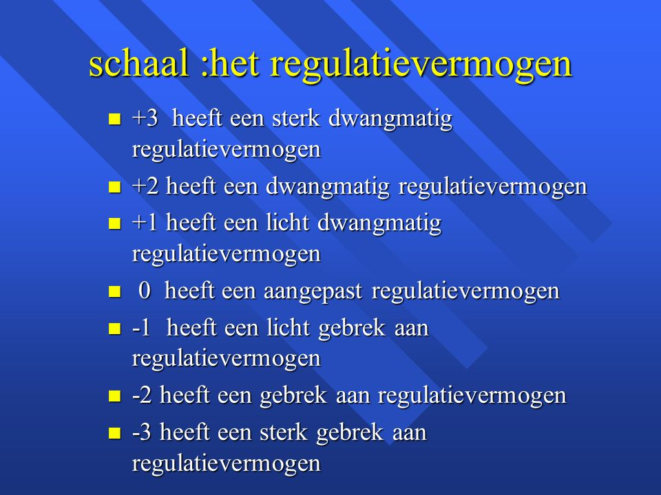 schaal :het regulatievermogen