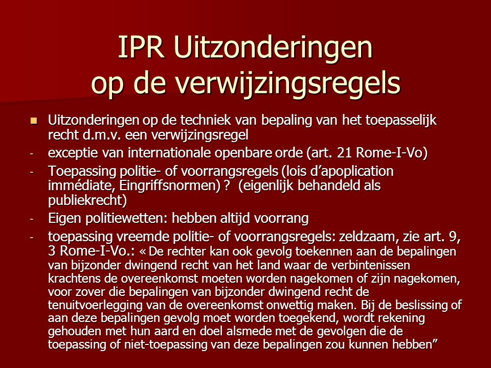 IPR Uitzonderingen op de verwijzingsregels