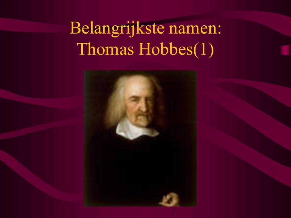 Belangrijkste namen: Thomas Hobbes(1)