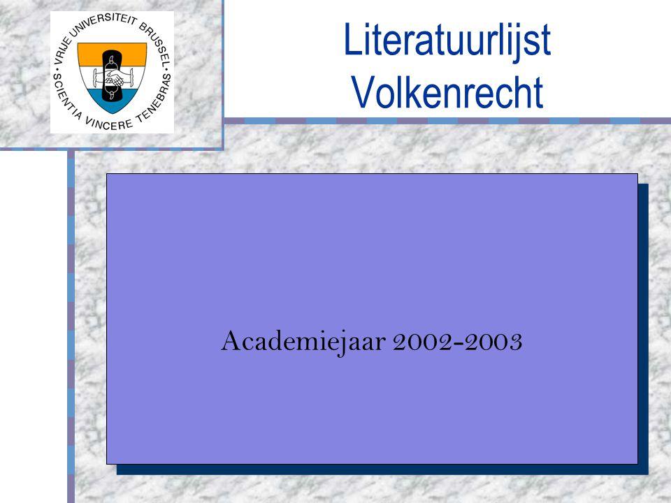 Literatuurlijst Volkenrecht