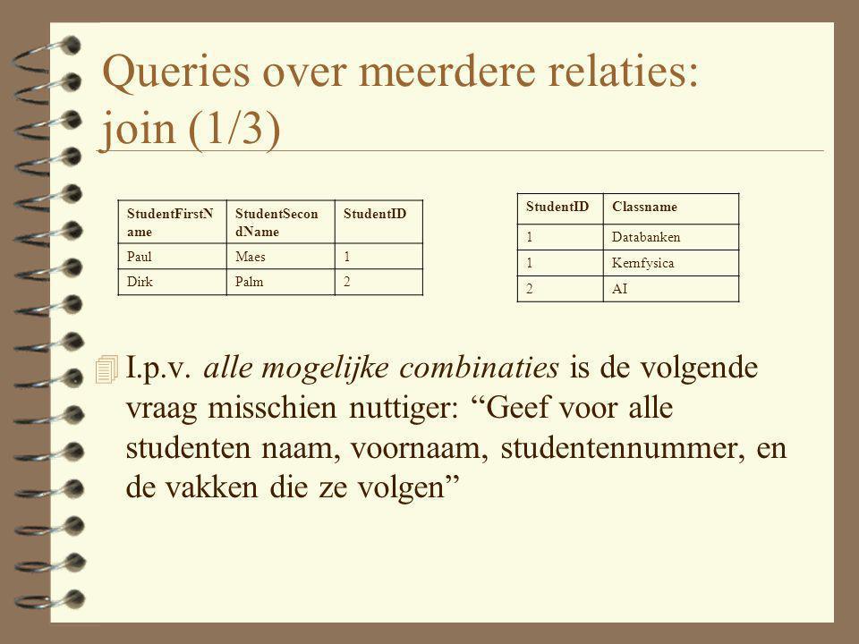 Queries over meerdere relaties: join (1/3)